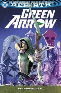 DC Rebirth | Green Arrow - Der neunte Zirkel | Panini-Verlag