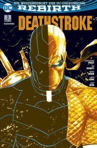 DC- Comic | DEATHSTROKE 3: KRIEGSVERBRECHER | Rebirth | Panini-Verlag