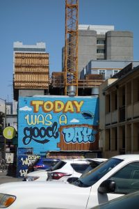 Today was a good day - Graffiti in San Francisco, USA