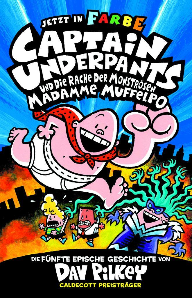 Captain Underpants - mittlerweile der 5te Teil von Dav Pilkey